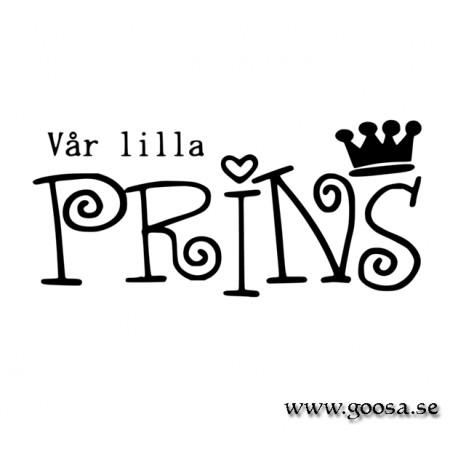 Väggtext - Vår lilla PRINS